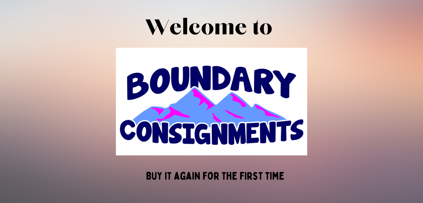 Welcome to Boundary Consignments!